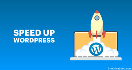 10 Smart Ways To Speed up WordPress Site & Load in <2 seconds