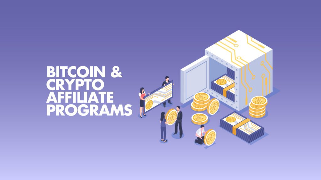 Best Bitcoin Crypto Affiliate Programs